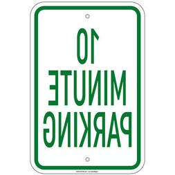 10 minute parking sign 8 x12 aluminum