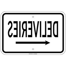 """Deliveries with left arrow Sign 8""""x12"""" Aluminum Signs"""