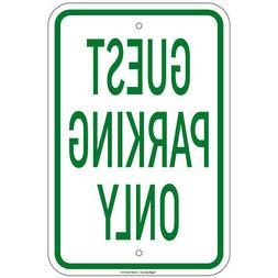 guest parking only sign 8 x12 aluminum