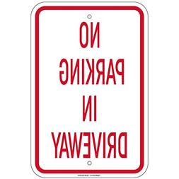 """No Parking In Driveway Sign 8""""x12"""" Aluminum Signs Retail Sto"""