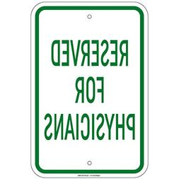 """Reserved for Physicians Sign 8""""x12"""" Aluminum Signs"""